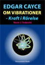 bok edgar cayce om vibrationer - kraft i rörelse